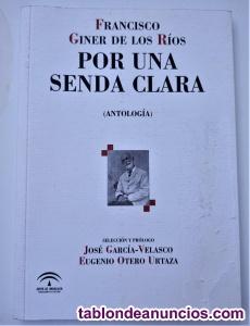 Por una senda clara (Antología) de Francisco Giner de los
