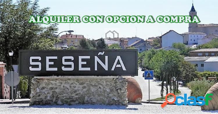 ALQUILER CON OPCION A COMPRA CHALET EN SESEÑA. PRECIO