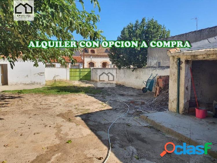 ALQUILER CON OPCION A COMPRA A 8 AÑOS CASA CON TERRENO.